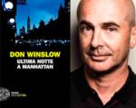 """""""Ultima notte a Manhattan"""" di Don Winslow: la celebrazione della città che non dorme mai"""