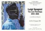 """Luigi Spagnol: The Last Paintings 2018-2020"": una mostra per ricordare Luigi Spagnol"